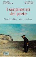 I sentimenti del prete - Davide Caldirola, Antonio Torresin