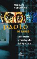 Paolo di Tarso - Hesemann Michael