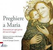 Preghiere a Maria - Giuseppe Corazzin