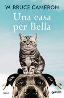 Una casa per Bella - Cameron W. Bruce