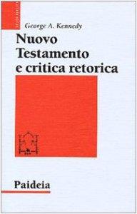 Copertina di 'Nuovo Testamento e critica retorica'