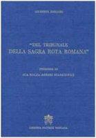 Del Tribunale della Sagra Rota Romana - Giuseppe Bondini.