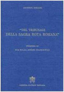 Copertina di 'Del Tribunale della Sagra Rota Romana'