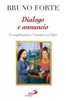 Dialogo e annuncio - Forte Bruno