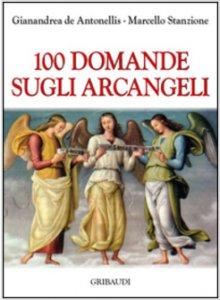 Copertina di '100 domande sugli arcangeli'