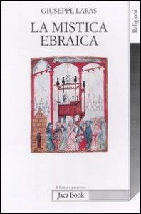 Copertina di 'La mistica ebraica nel pensiero medievale'