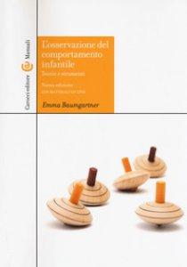 Copertina di 'L' osservazione del comportamento infantile. Teorie e strumenti. Con aggiornamento online'