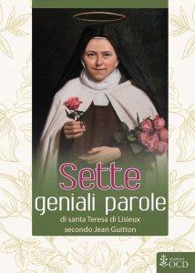 Copertina di 'Sette geniali parole di santa Teresa di Lisieux secondo Jean Guitton'