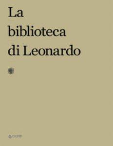 Copertina di 'La biblioteca di Leonardo'