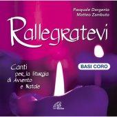 Rallegratevi - Basi Coro - Matteo Zambuto, Pasquale Dargenio