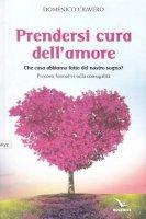 Prendersi cura dell'amore - Cravero Domenico