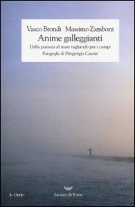 Copertina di 'Anime galleggianti. Dalla pianura al mare tagliando per i campi'