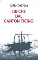Liriche dal Canton Ticino - Dell'Era Idilio