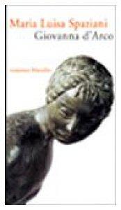 Copertina di 'Giovanna d'Arco. Romanzo popolare in sei canti in ottave e un epilogo'