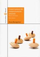 L' osservazione del comportamento infantile. Teorie e strumenti. Con CD-ROM - Baumgartner Emma