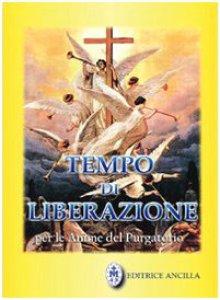 Copertina di 'Tempo di liberazione per le anime del Purgatorio'