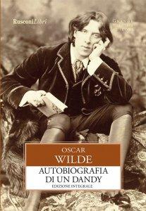 Copertina di 'Autobiografia di un Dandy'