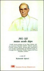 Copertina di 'Pio XII mezzo secolo dopo'