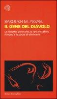 Il gene del diavolo. Le malattie genetiche, le loro metafore, il sogno e la paura di eliminarle - Baroukh Maurice A.