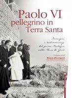 Paolo VI pellegrino in Terra Santa + DVD