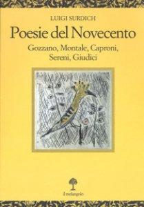 Copertina di 'Poesie del Novecento. Gozzano, Montale, Caproni, Sereni, Giudici'