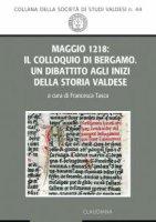 Maggio 1218: il Colloquio di Bergamo - F. Tasca