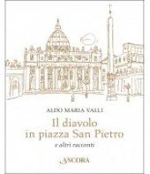 Il diavolo in piazza San Pietro - Aldo Maria Valli