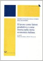 Il lavoro come fattore produttivo e come risorsa nella storia economica italiana