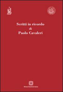 Copertina di 'Scritti in ricordo di Paolo Cavaleri'