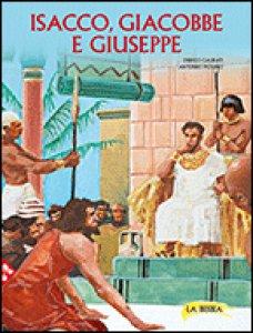 Copertina di 'Isacco, Giacobbe e Giuseppe'