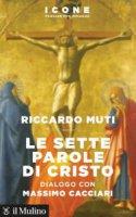 Le sette parole di Cristo - Riccardo Muti