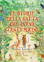 Le storie della gatta che aveva tanti micini - Pinin Carpi