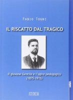 Il riscatto dal tragico - Fabio Togni