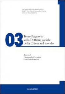 Copertina di '3� Rapporto sulla Dottrina sociale della Chiesa nel Mondo'