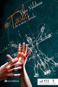 Copertina di '#Touch. Quando ti tocca Qualcosa di più grande di te'