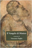 Il Vangelo di Matteo - Paglia Vincenzo