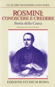 Copertina di 'Rosmini:  conoscere e credere.  Storia della causa'