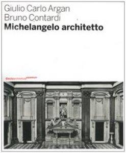 Copertina di 'Michelangelo architetto'