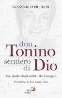 Don Tonino sentiero di Dio - Giancarlo Piccinni