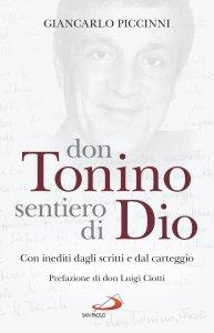 Copertina di 'Don Tonino sentiero di Dio'