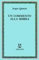 Un commento alla Bibbia - Sergio Quinzio