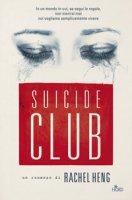 Suicide Club - Heng Rachel