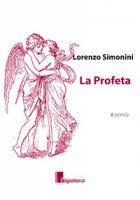 La profeta - Simonini Lorenzo