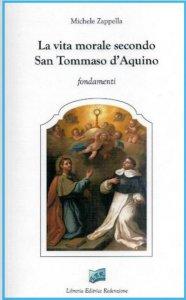 Copertina di 'La vita morale secondo san Tommaso d'Aquino'