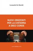 Nuovi orizzonti per la chitarra a dieci corde - De Marchi Leonardo