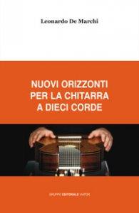 Copertina di 'Nuovi orizzonti per la chitarra a dieci corde'