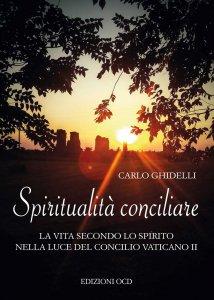 Copertina di 'Spiritualità conciliare'