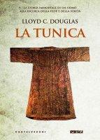 Tunica. (La) - Lloyd C. Douglas
