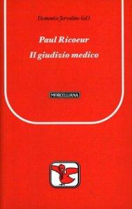 Copertina di 'Paul Ricoeur. Il giudizio medico'
