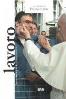 Lavoro - Francesco (Jorge Mario Bergoglio)